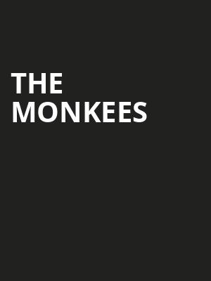 The Monkees, Wind Creek Event Center, Easton