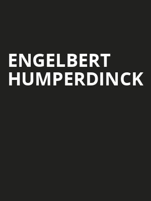 Engelbert Humperdinck, State Theatre, Easton