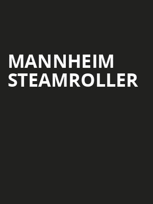 Mannheim Steamroller, Wind Creek Event Center, Easton